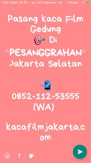 Spesialis Jasa Pasang Kaca Film Gedung Pesanggrahan Jakarta Selatan