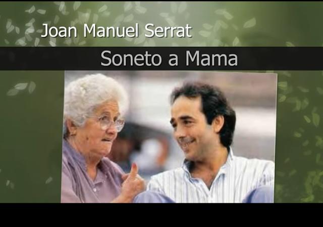 Soneto a mama.Joan Manuel Serrat