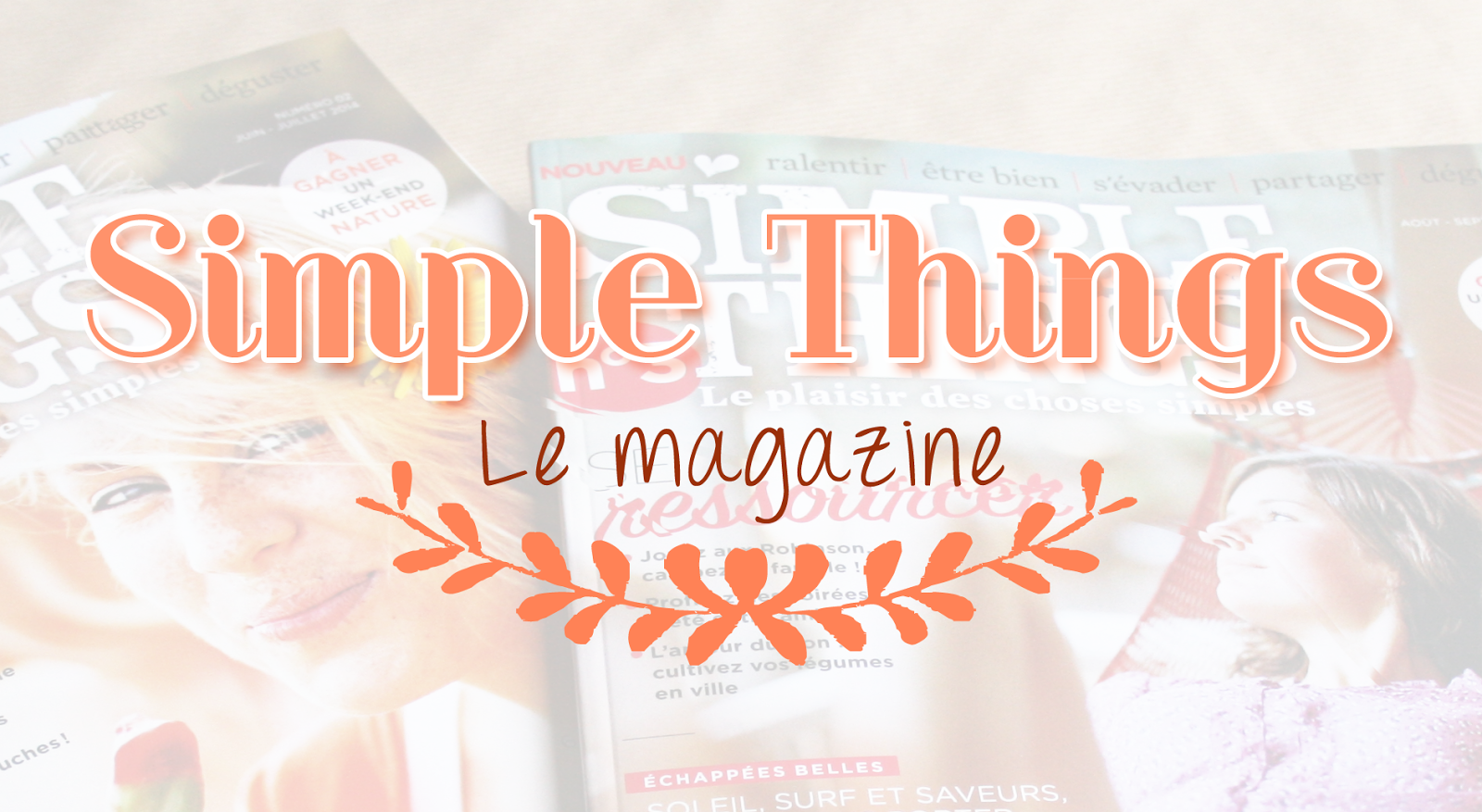 Le Magazine Simple Things