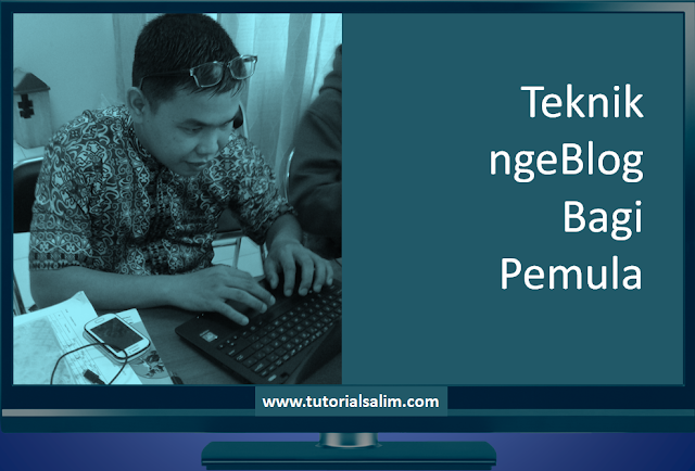 Teknik ngeBlog Bagi Pemula