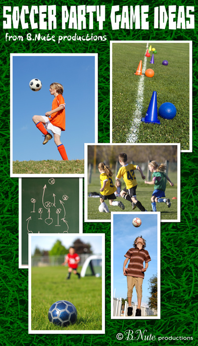 Bnute Productions Soccer Party Game Ideas