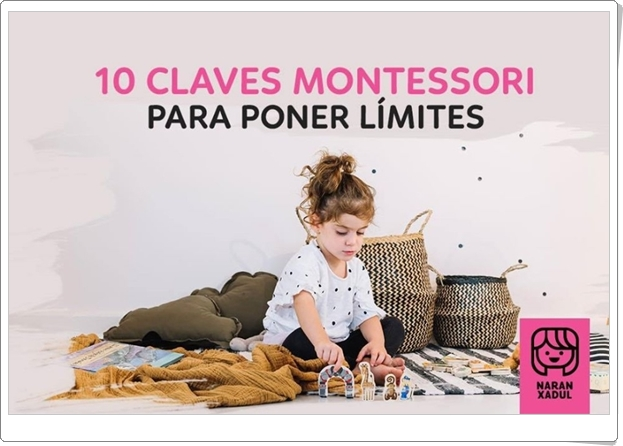 10 CLAVES MONTESSORI PARA PONER LÍMITES