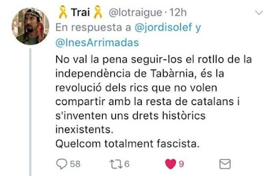 No val la pena seguir-los el rotllo de la independència de Tabàrnia, és la revolució dels rics que no volen compartir amb la resta de catalans i s'inventen uns drets històrics inexistents. Quelcom totalment fascista.