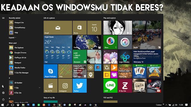 Cek keadaan Windowsmu, apakah sudah beres?