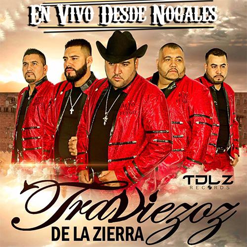 Traviezos De La Zierra - En Vivo Desde Nogales  (Álbum 2017) (CD 1)