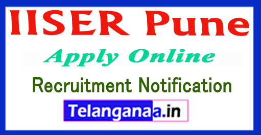 Indian Institute of Science Education and Research IISER Pune Recruitment Notification 2017 Apply