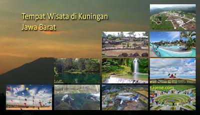Daftar Lengkap Tempat Wisata di Kuningan Jawa Barat