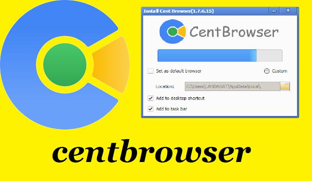 تحميل متصفح cent المدعوم من جوجل كروم