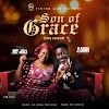 "New Music: Elaidrix - ""Son Of Grace"" (Afro Version) Ft. Mrs. Grace"