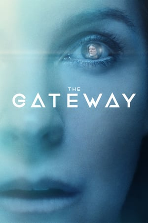 Poster The Gateway 2018