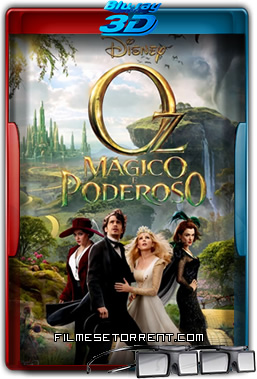 Oz Mágico e Poderoso Torrent 2013 1080p BluRay 3D Half-SBS Dublado