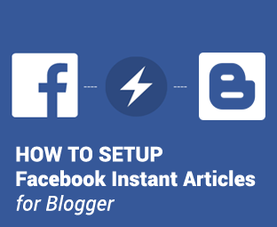 How to Setup Facebook Instant Articles for Blogger BlogSpot