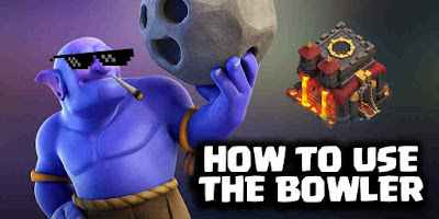 Bagaimana Cara Menggunakan Bowler Clash Of Clans COC