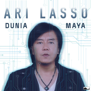 Lirik Lagu Ari Lasso – Dunia Maya