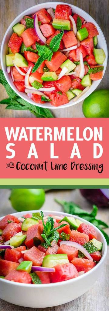 Watermelon Salad with Coconut Lime Dressing