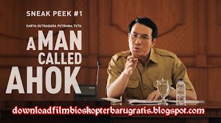 Download Film A Man Called Ahok (Daniel Mananta)  - Dunia21