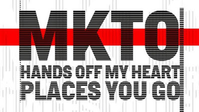 Download Lagu MKTO - Hands off My Heart & Places You Go