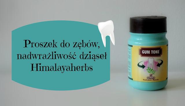 RECENZJA:Proszek do zębów, nadwrażliwość dziąseł | Gum Tone Chark | Himalayaherbs