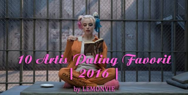 10 Artis Paling Favorit 2016