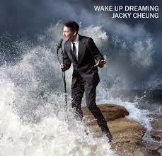 Jacky Cheung 張學友 Wo Xing Zhe Zuo Meng 我醒著做夢 Wake Up Dreaming Chinese Pinyin Lyrics