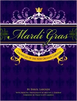 Mardi Gras: Chronicles of the New Orleans Carnival cover