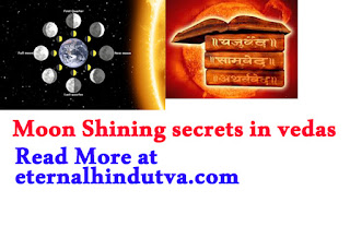 Moon Shining secrets in vedas