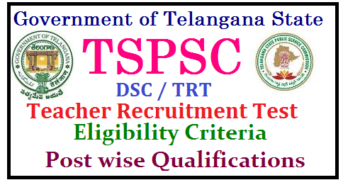 Post Wise Eligibility Criteria for TRT 2017 in Telangana TSPSC DSC TRT 2017 NOTIFICATION SCHEDULE EXAM DATES INFORMATION BULLETIN | TS DSC TELANGANA TEACHERS RECRUITMENT 2017 POST WISE ELIGIBILITY QUALIFICATIONS APPLY ONLINE | TS TEACHERS RECRUITMENT TEST SGT SA LP PET SYLLABUS MATERIAL BIT BANK MODEL PAPERS DOWNLOAD | TELANGANA DSC TRT 2017 HALL TICKETS ADMIT CARDS INITIAL FINAL ANSWER KEY RESULT MERIT SELECTION LIST DOWNLOAD | How to apply online for TRT Teacher Recruitment Test 2017 Notification | Districy wise and postwise teacher posts vacancies in TRT teacher recruitment Test 2017 notification | Post Wise Eligibility Criteria for TRT 2017 in Telangana| Post Wise Qualifications for TS DSC 2017 / Teacher Recruitment Test (TRT) | Eucational Qualifications for Teachers Posts Selection Test | Academic Qualifications for TS TRT 2017 | Eligibility Criteria for TSPSC TRT 2017 | Proffesional / Training Qualifications for TS DSC 2017 | Eligibility Criteria for School Assistants ( S.A) . Secondary Grade Teacher (SGT) , Language Pandit Posts, PETs.| TS-DSC-tspsc-trt-teachers-recruitment-test-2017-notification-apply-online-post-wise-eligibility-criteria-qualifications-syllabus-download TSPSC TRT 2017 Post wise eligibility Qualifications -Eligibility Criteria for TS DSC 2017/2017/07/TS-DSC-tspsc-trt-teachers-recruitment-test-2017-notification-apply-online-post-wise-eligibility-criteria-qualifications-syllabus-download.html