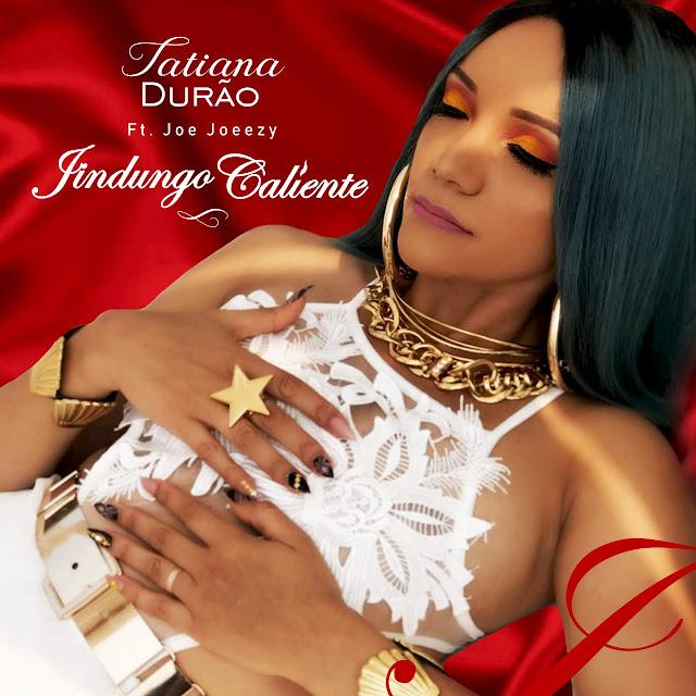 Tatiana Durão Feat. Joe Joeezy