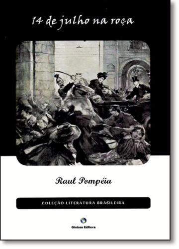 14 de Julho na roça - Raul Pompéia