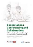 Conversations, Conferencing and Collaboration: An International Investigation of Factors Influencing the Effectiveness of Distributed Meetings