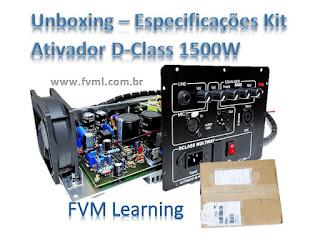 Unboxing - Especificações Kit Ativação Caixas Multi-vias D-Class 1500W RMS