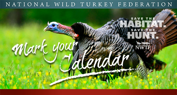 National Wild Turkey Federation Hunting Heritage Banquet
