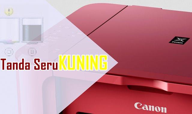 Mengenal Tanda Seru Kuning Pada Printer