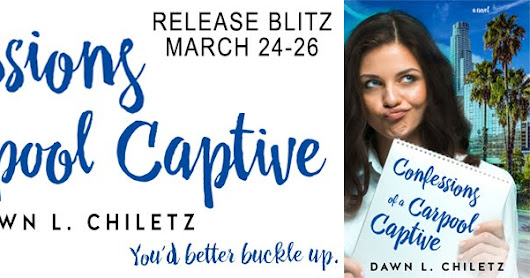 #NewRelease #RomCom #Giveaway - Confessions of a Carpool Captive by Dawn L. Chiletz