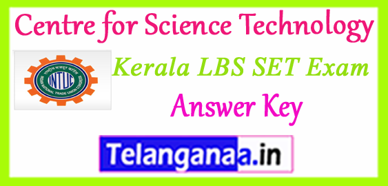 LBS Centre for Science Technology Kerala SET Answer Key Expected Cutoff 2018