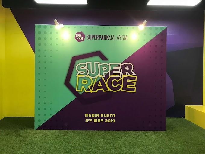 Superpark Malaysia -  Jom Sahut Cabaran Super Race Contest
