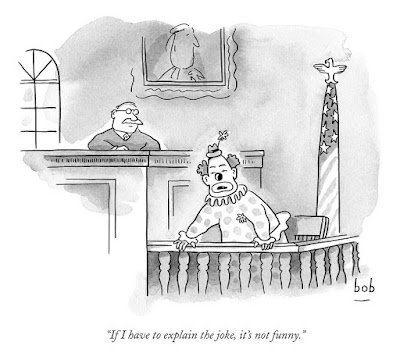 Funny clown court room cartoon - if I have to explain the joke it's not funny