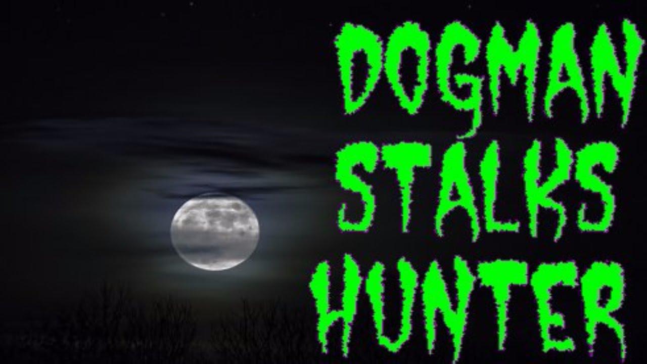 A Hunter's Real Dogman Encounter