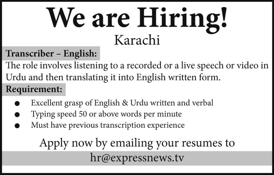 Transcriber JObs in  Express News Tv Karachi May 2017