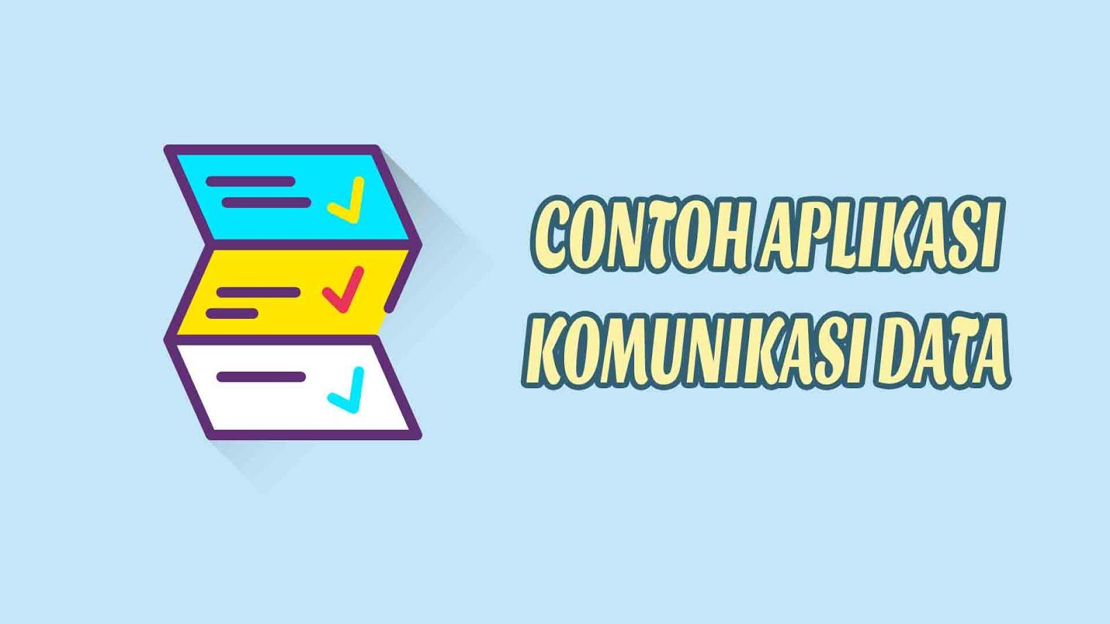 Contoh-aplikasi-komunikasi-data