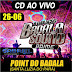 Cd (Ao Vivo) BadalaSound no Point do Badala (Dj Gabriel Neto) 26/06/2015