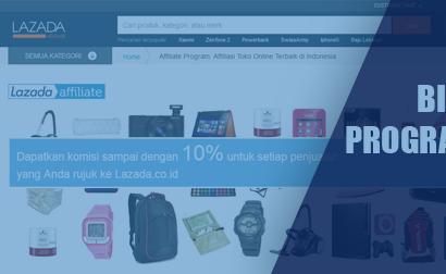 Cara Terbaru Mendaftar Program Afiliasi Lazada