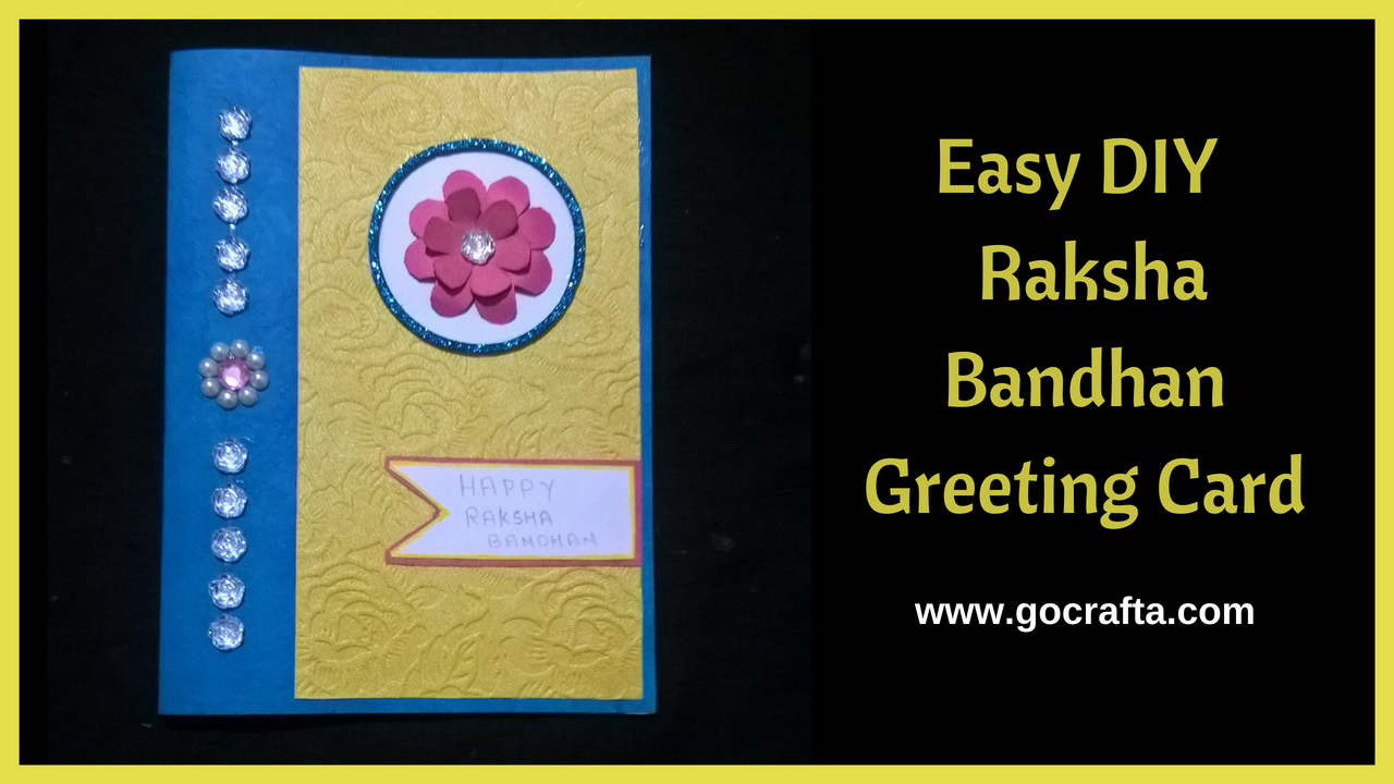 How To Make Handmade Raksha Bandhan Greeting Card Rakhi Card For