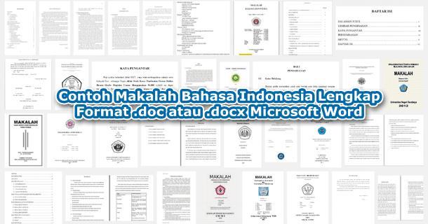 Contoh Makalah Bahasa Indonesia Lengkap Format Doc Atau Docx Microsoft Word Contoh Makalah Docx