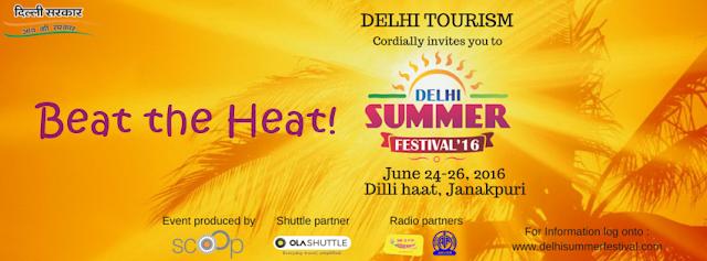 Noida Diary: Delhi Summer Festival 2016 at Dilli Haat