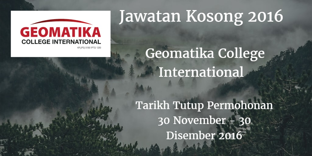 Jawatan Kosong Geomatika College International 30 November - 30 Disember 2016