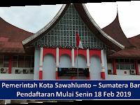DPKP2LH Kota Sawahlunto Pendaftaran Mulai Senin 18 Feb 2019 sd Jumat 22 Feb 2019