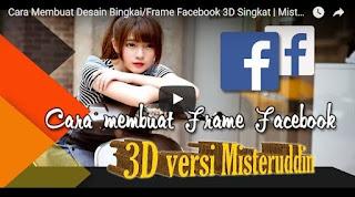 Tutorial Membuat Desain Bingkai/Frame Facebook 3 D