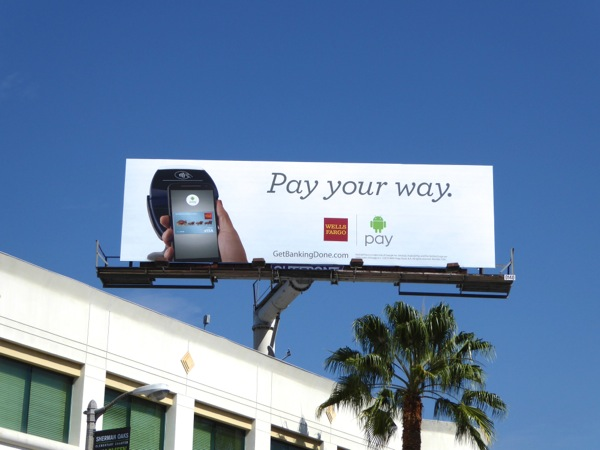 Wells Fargo Pay your way Android billboard