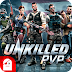 Unkilled Mod Apk + Obb Android Full Version